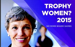 Trophy Women 2015 Report Launched